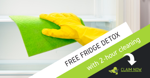 Get a FREE Fridge Detox with 2-hour Home Cleaning